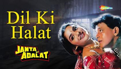 Dil Ki Halat - Janta Ki Adalat  Kumar Sanu, Kavita Krishnamurthy  Mithun Chakr