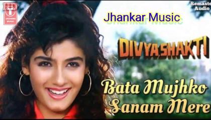 Bata Mujhko Sanam Mere - Divya Shakti  Kumar Sanu, Alka Yagnik  Ajay Devgan &