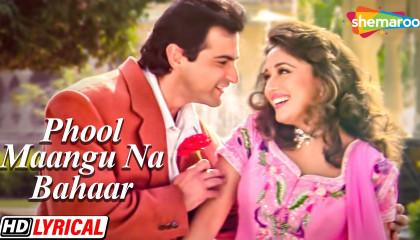 Phool Maangu Na Bahaar Maangu - Video Song  Raja  Madhuri Dixit & Sanjay Kapoo