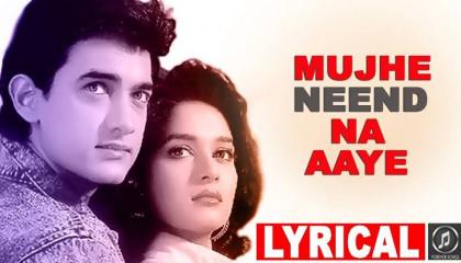 """""""Mujhe Neend Na Aaye"""" Full Lyrical Video  DIL  Aamir Khan, Madhuri Dixit"""