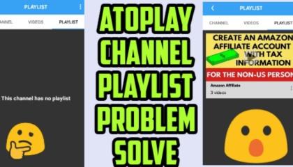 atoplay playlist problem solved_channel playlist problem