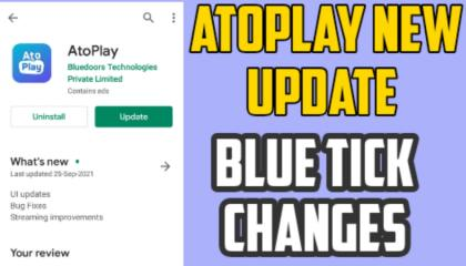 atoplay new update_atoplay bluce tick change_atoplay app🔥update