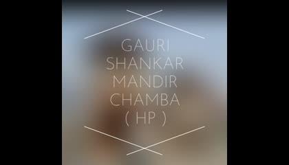 gauri Shankar temple chamba Himachal Pradesh