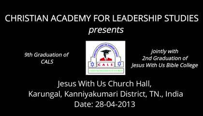 CALS - Jesus With Us - Graduation Commencement 2013