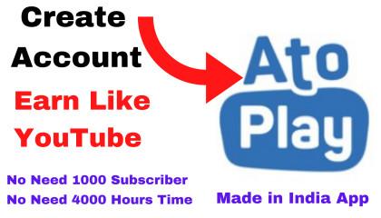 How To Create Channel on AtoPlay | Rangila Tube  Create Channe l  Earn Money  Earn Double Profit