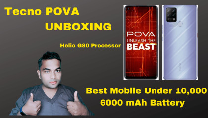 POVA (TECNO) MOBILE Unboxing POVA Mobile Under 10K POVA MOBILE Features Big Display Mobile
