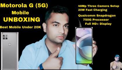 Motorola G 5G Unboxing Motorola G 5G under 20K Motorola G 5G Features Best processor mobile