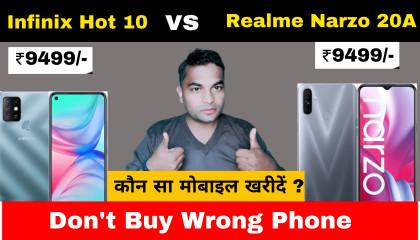 Realme Narzo 20A vs Infinix Hot 10 Full Comparison  Best Smartphone under 10000 ?