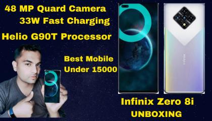 Infinix Zero 8i MOBiLE Unboxing Best Mobile Under 15K  MOBiLE Features Best processor mobile
