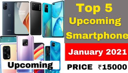 Upcoming Smartphones 2021  Upcoming Mobile Phones In India  List Of UpcomingMobile in Jan 2021