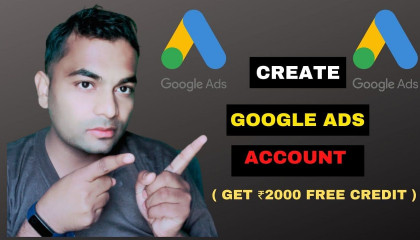 How To Create Google Ads Account (AdWords) in 2020  Get Free ₹2000 Google Ads Credit