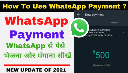 Whatsapp se paise kaise transfer kare - WhatsApp Payment Feature  whatsapp payments not showing