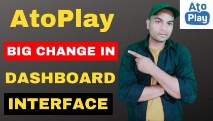 AtoPlay Big Update - AtoPlay  Big Change in Interface  AtoPlay Change Dashboard Interface - new