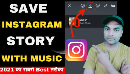 How To Save Instagram Story With Music In Gallery  Instagram Story Save Kaise Kare With Music