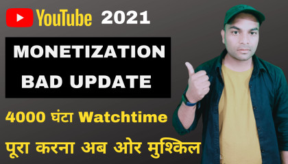 Youtube Monetization 4000 Hours Watchtime Bad Update  Youtube New Update