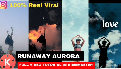 Runaway Aurora Filter full Tutorial in Kinemaster. Kinemaster से बनाना सीखें instagram viral reel