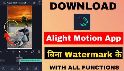 How to download Alight motion App without watermark   pro version Fully unlocked version