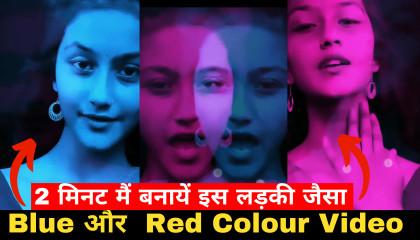 Reels red and blue clour video Editing  Uff kya Raat aayi..Girl video Tutorial Reels  Kinemaster