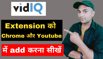 How to add VidIQ extension with chrome   how to add  VidIQ extension in youtube 2021  pc