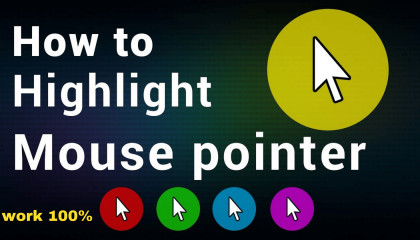how to highlight mouse pointer in windows 10  how to highlight cursor in pc