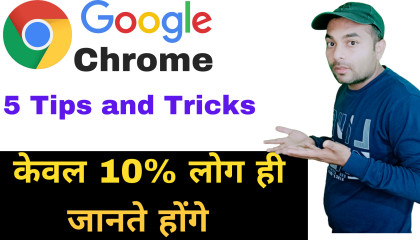5 Useful Google Chrome Tips and Tricaks You must Know