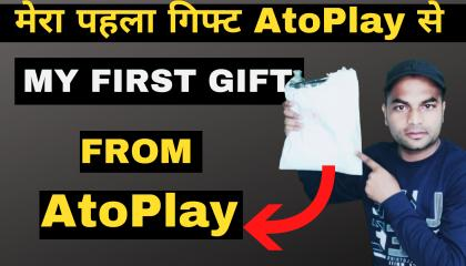 AtoPlay से मेरा पहला गिफ्ट  My First Gift from AtoPlay in 2021 Must Watch