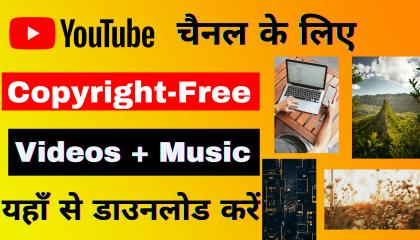 How to download copyright free videos photo and music in (2021)  Royalty free