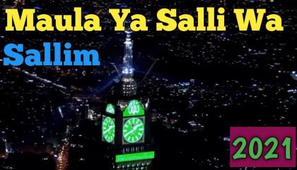Maula Ya Salli Wa Sallim Da Iman  Abadan , New naat 2021,Na koi ap jaisa hoja na koi app jaisa that.