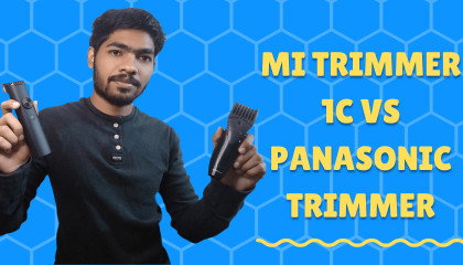 Mi Beard trimmer 1C unboxing & Review   Mi trimmer VS Panasonic trimmer