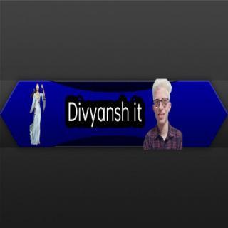 divyansh it
