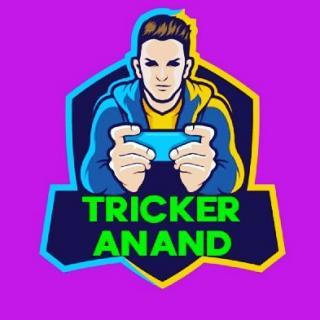 TRICKER ANAND