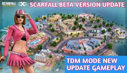 Scarfall Beta Version Update !! Tdm Mode New Update Gameplay !! GAMER ANAND !!