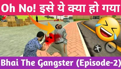 Bhai The Gangster Episode-2 !! Unbelievable Funny Moments !! GAMER ANAND !!