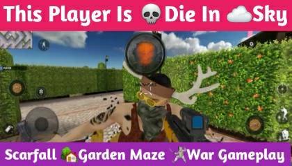 Player Dies In Sky !! Scarfall Garden Maze War Gameplay !! GAMER ANAND !!
