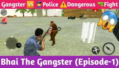 Gangster Vs Police Dangerous Fight !! Bhai The Gangster(Episode-1) !! GAMER ANAND !!