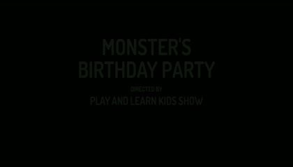 MONSTER'S BIRTHDAY PARTY