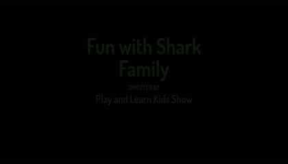 SHORT STORY : FUN WITH SHARK FAMILY AND NURSERY RHYME : BABY SHARK DOO DOO DOO