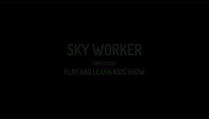 SHORT STORY: SKY WORKER