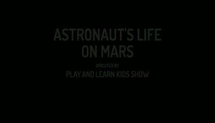 SHORT STORY: ASTRONAUT'S LIFE ON MARS