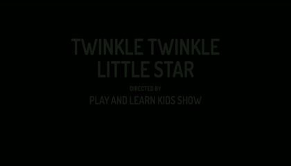 TWINKLE TWINKLE LITTLE STAR - NURSERY POEM