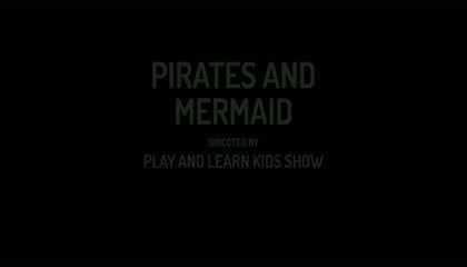 PIRATES AND MERMAID : SHORT STORY FOR KIDS