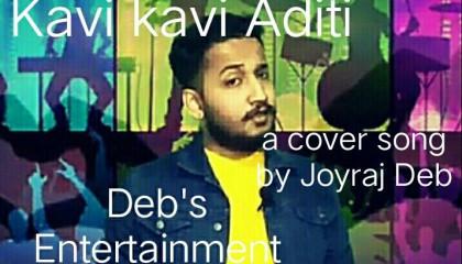 "Kavi Kavi Aditi a cover song by Joyraj Deb/Deb""s Entertainment"