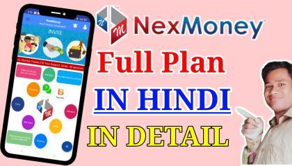 nexmoney business plan hindi  NexMoney full Business plan  nexmoney full plan  nexmoney app