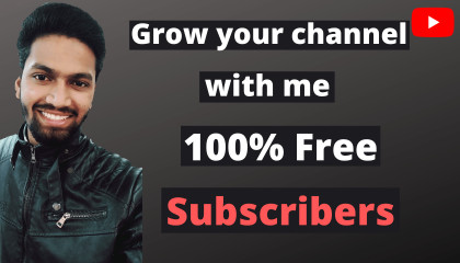 Grow your channel with me in 2021 %100 free by suresh singh