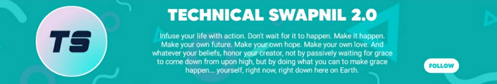Technical Swapnil 2.0