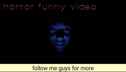 horror video ..funny video ||vines in veins ||VIV