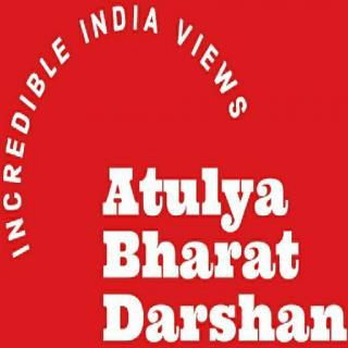 Atulya Bharat Darsha Incredible India Views