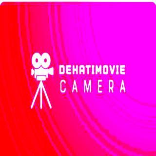 Dehatimovie Camera