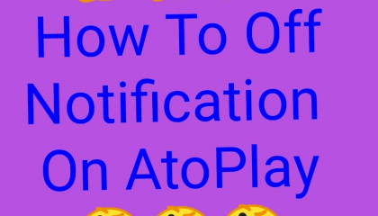 How To Off Notification On AtoPlay AtoPlay Ki Notification Band Kaise Kare AtoPlay Update
