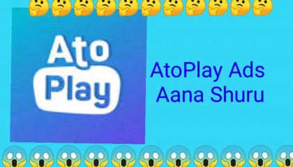 AtoPlay All Channels Ads Start Live Proof AtoPlay Ads Aana Shuru Live Proof   AtoPlay Ads Update